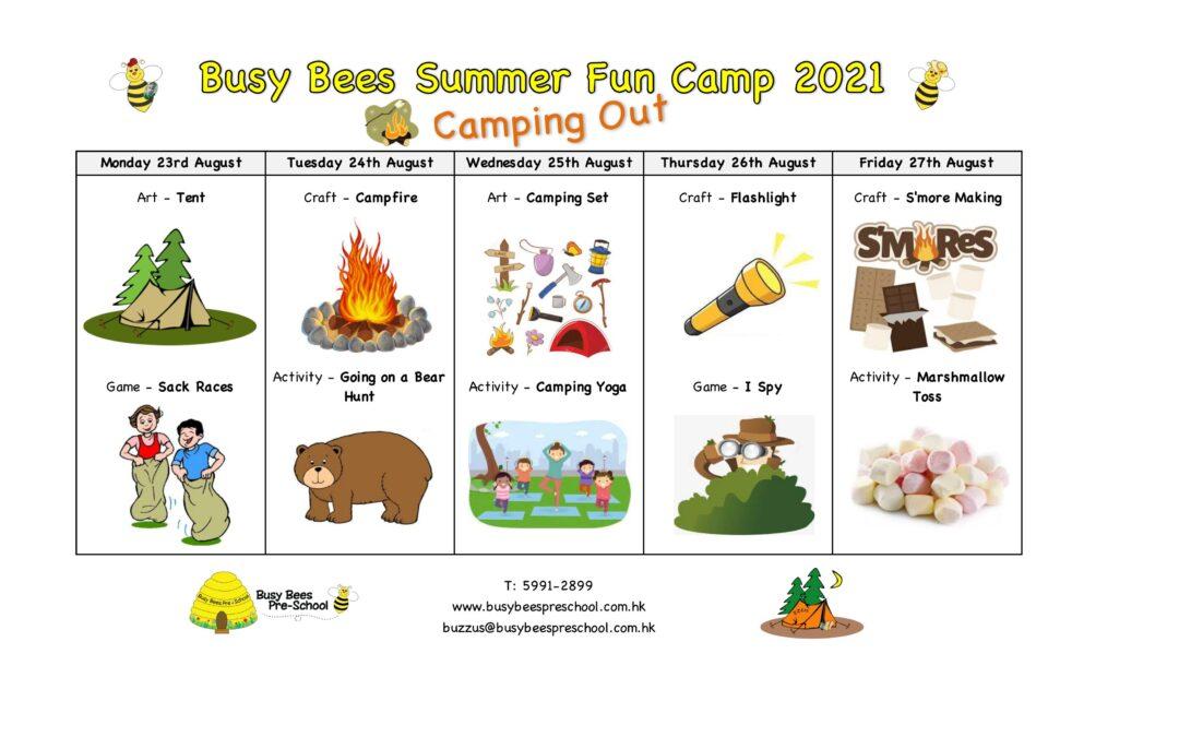 Summer Fun Camp Schedule – Camping Out!
